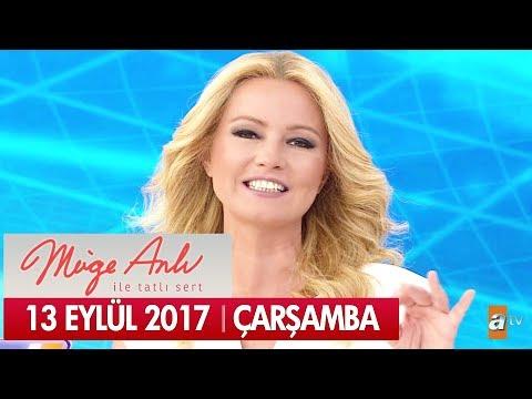 Müge Anlı ile Tatlı Sert 13 Eylül 2017