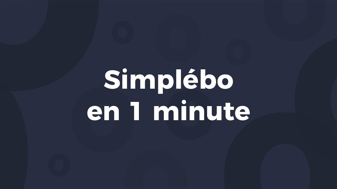 SIMPLEBO en 1 minute