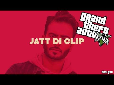 Jatt Di Clip    Mankirt Aulakh    GTA 5...
