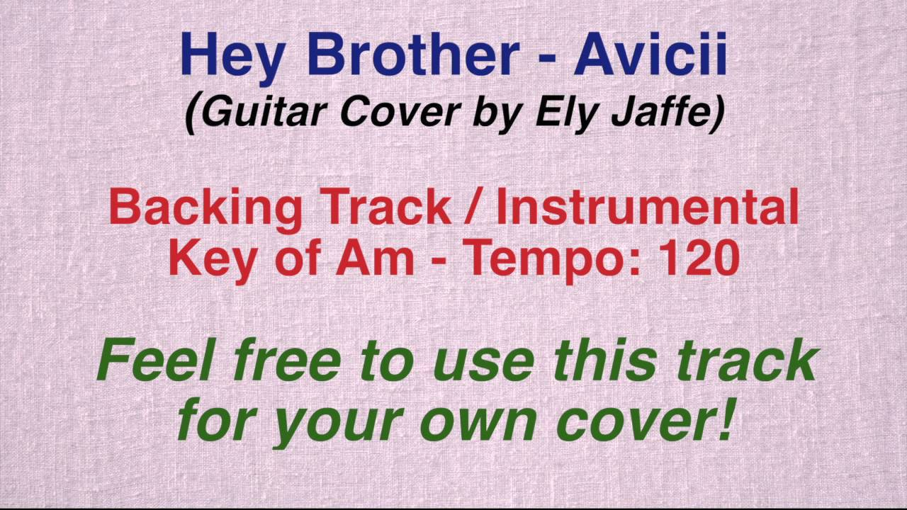 Guitar chords for hey brother image collections guitar chords avicii hey brother backing track instrumental guitar cover avicii hey brother backing track instrumental guitar cover hexwebz Choice Image