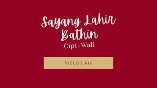 Wali - Sayang Lahir Bathin (Lirik)