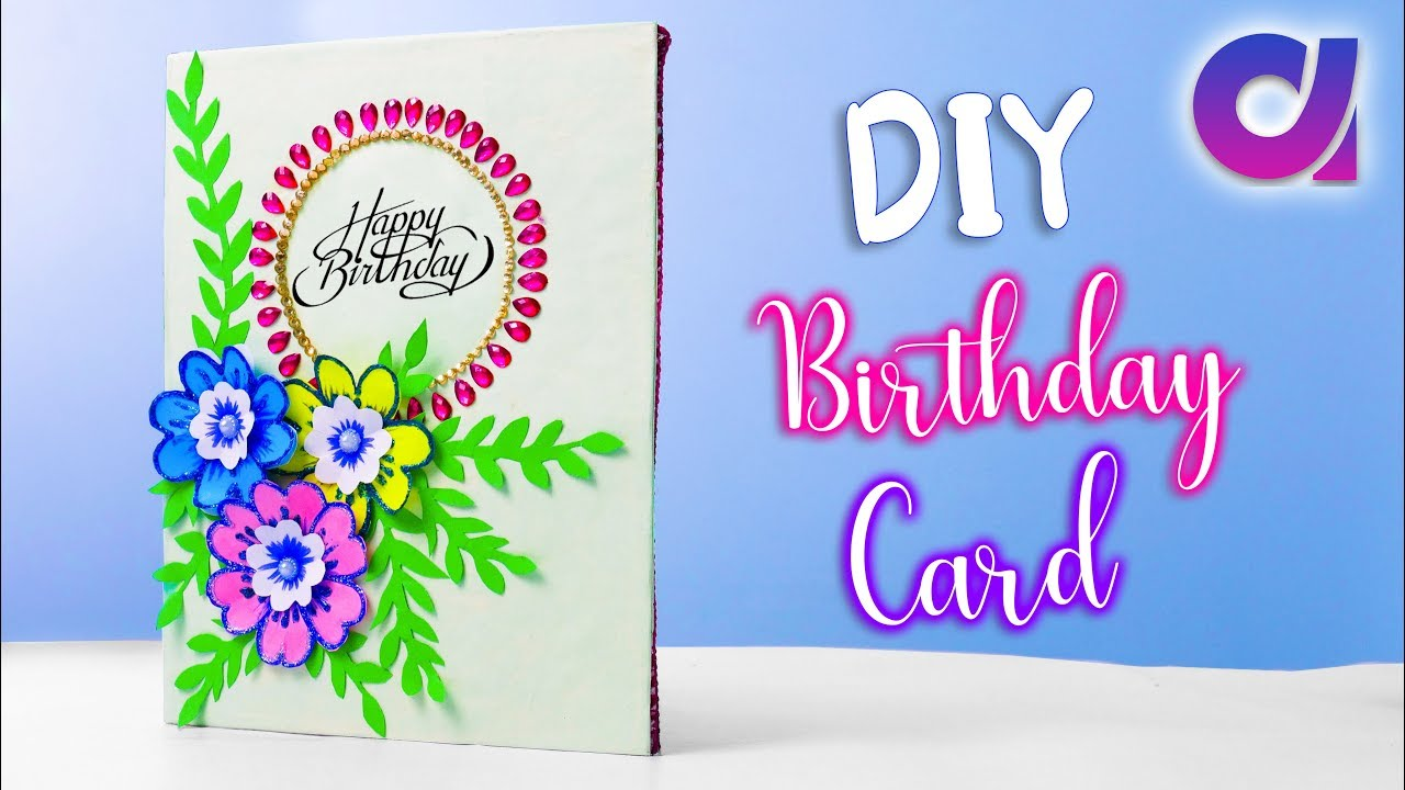 How To Make Beautiful Handmade Birthday Card At Home