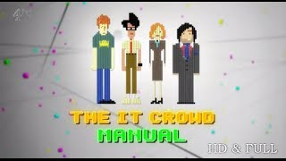 The IT Crowd Manual ᴴᴰ