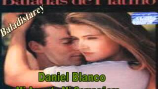 Mi Amante Mi Compañera Daniel Blanco.flv