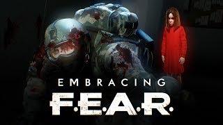Embracing F.E.A.R.