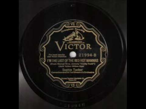 Sophie Tucker - I'm the Last of the Red Hot Mammas (1929)