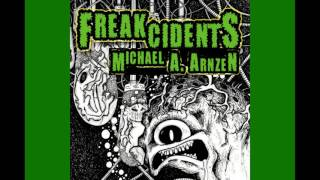 Freakcidents: Meet the Freaks