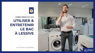 Lave-linge - Mode d'emploi | MINI-SÉRIE EP#2 : Le bac à poudre
