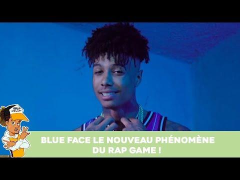 Blue Face le nouveau phénomène du Rap Game !