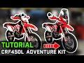 Honda Crf450l Adventure Kit Installation Tutorial
