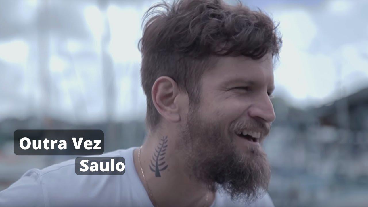 Outra Vez - Saulo / Subtitulada en Español