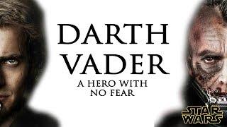 Anakin Skywalker - A Hero With No Fear  w/SithReign