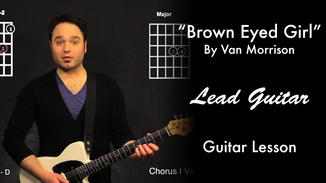 Brown Eyed Girl By Van Morrison Lead Guitar Tutorial Youtube