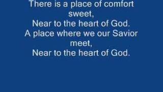 "Christian Hymns: ""Near to the heart of God"""