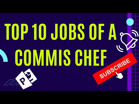What AreThe Commis Chef Jobs - The Top 10 Commis Chef Jobs