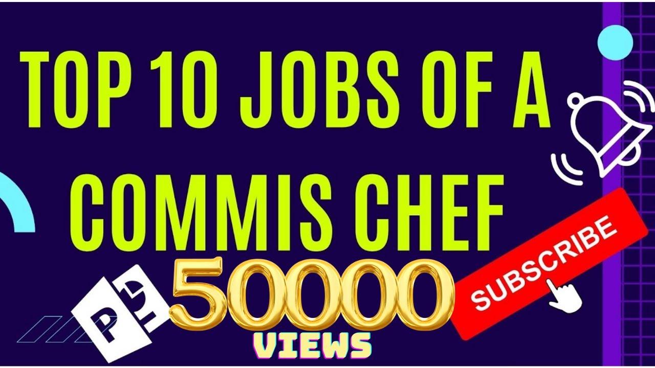Top 10 Commis Chef Jobs - YouTube
