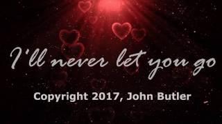 Baixar Lyrics Video - I'll Never Let You Go by John Butler