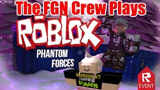 The FGN Crew Plays: ROBLOX - Phantom Forces Official Release (PC)