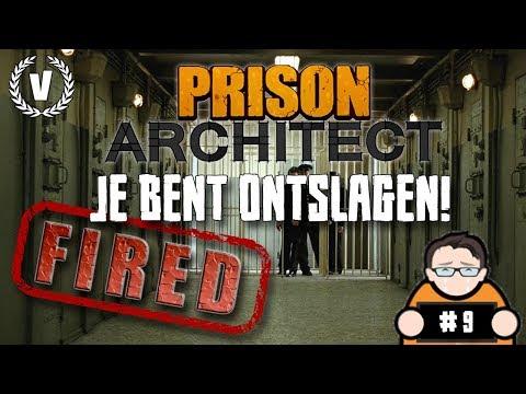 """""""JE BENT ONTSLAGEN!"""" - Prison Architect - Aflevering 9"""
