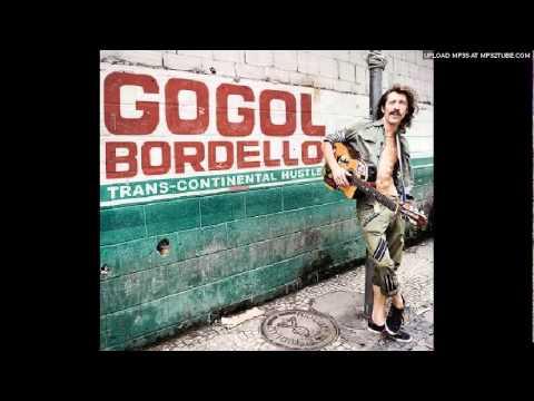 Through The Roof 'n' Underground - Gogol Bordello