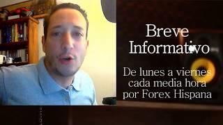 Breve Informativo - Noticias Forex del 23 de Mayo 2018