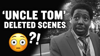 Check Out These Deleted Scenes From the Film 'Uncle Tom' | Larry Elder