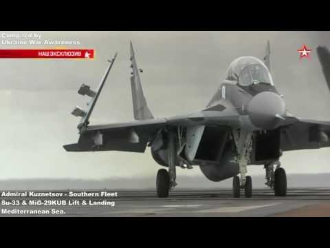 Russian Southern Fleet in Mediterranean Sea inc Admiral Kuznetsov Aircraft Lift Off & Landing.