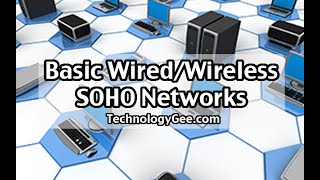 Basic Wired/Wireless SOHO Network | CompTIA A+ 220-1001 | 2.3