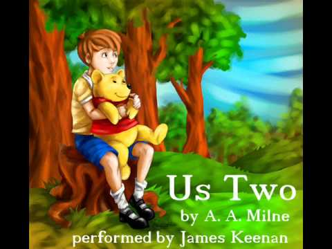 Us Two - a poem by A. A. Milne. Performed by James Keenan