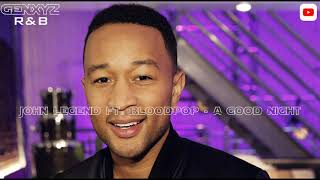 John Legend ft. BloodPop - A Good Night