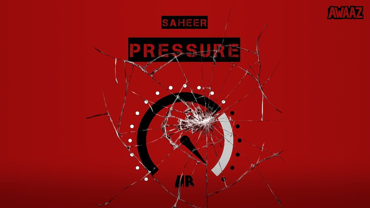 Download Saheer - Pressure Official Music Video   Latest Hip Hop Song 2019