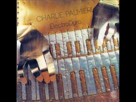 Al vaivén de mí carreta - Charlie Palmieri