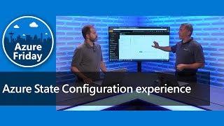 Azure State Configuration experience | Azure Friday