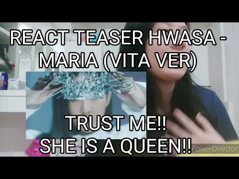REACT TEASER HWASA – MARIA (VITA VER) || A QUEEN!! (BAHASA)