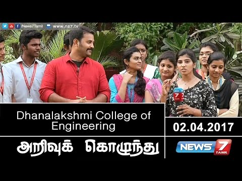 Dhanalakshmi College of Engineering | Arrivu Kozhunthu | News7 Tamil