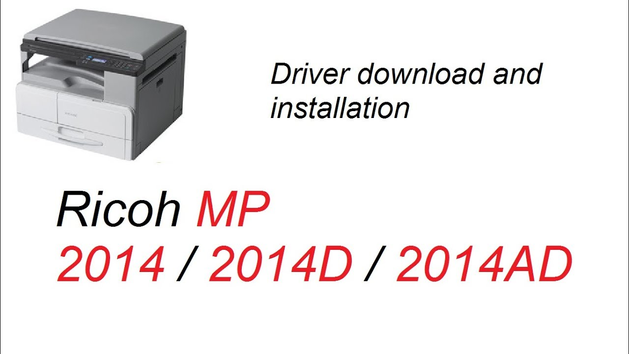 Ricoh MP 2014 / 2014D / 2014AD Driver Download and Installation || Teach  World ||