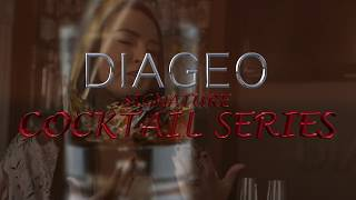 Diageo Signature Cocktail Series: Ep. 1 - She's Smoking