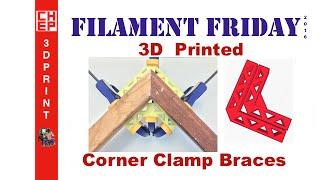 Filament Friday 53 - 3D Printed Woodworking Corner Clamp Braces on DaVinci Jr.