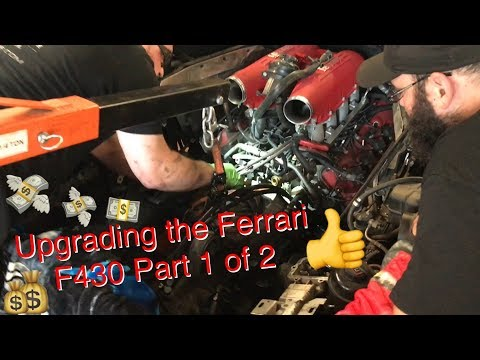 Upgrading The Ferrari F430 Part 1 of 2