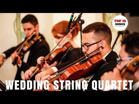 ▶️ Best Wedding Instrumental Songs For Walking Down the Aisle   String Quartet Top 15 Wedding Songs