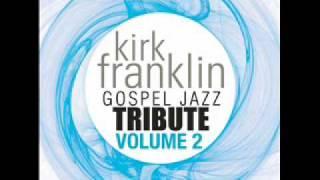 Look at Me Now - Kirk Franklin Gospel Tribute