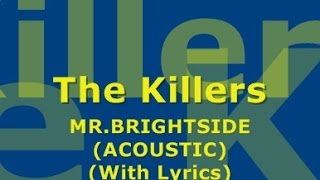 The Killers - Mr. Brightside (Acoustic) (With Lyrics)