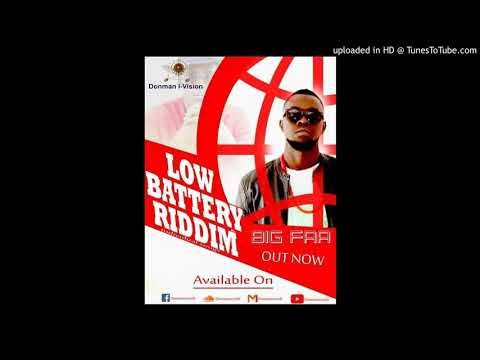 BIG FAA - Low battery riddim, (by donman Ivision ).Gambian Music 🔥
