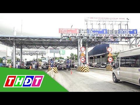 Cầu Vàm Cống thông xe, BOT T2 liên tục phải xả trạm | THDT