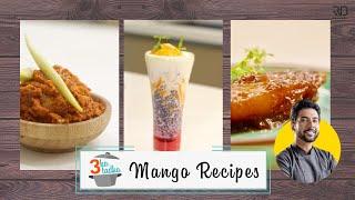 3 Mango Recipes 🥭 Mango Falooda | Aam Murabba | Aam ki Chutney | Mango Ice cream | Chef Ranveer Brar