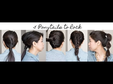 How to: 5 Ways to Rock a Ponytail (No-Heat Hairstyle Tutorial) - YouTube