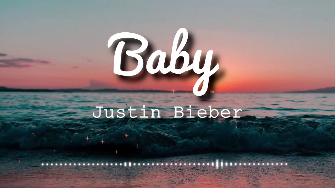 Justin Bieber Baby Ft Ludacris Lyrics Video Youtube