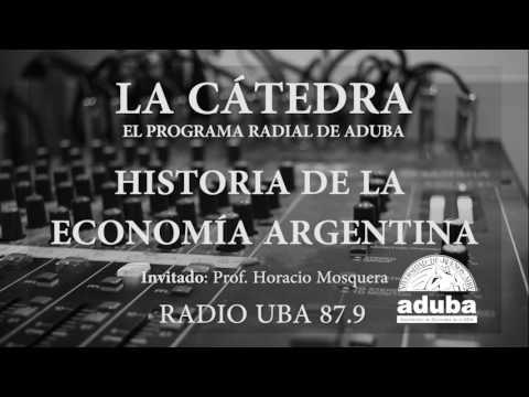 La Cátedra - Historia de la Economía Argentina