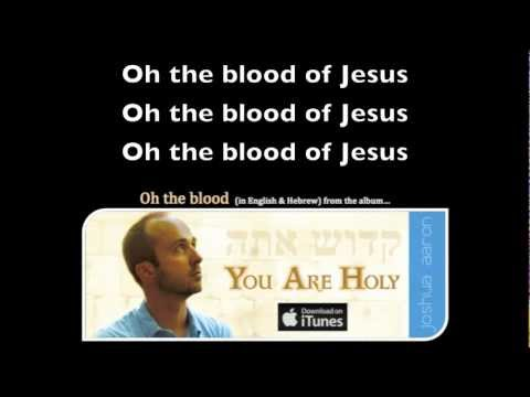 OH THE BLOOD (in Hebrew & English) Messianic Praise and Worship