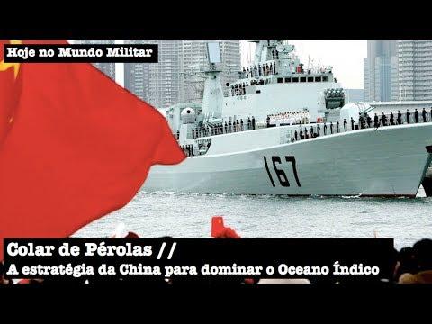 Colar de Pérolas, a estratégia da China para dominar o Oceano Índico